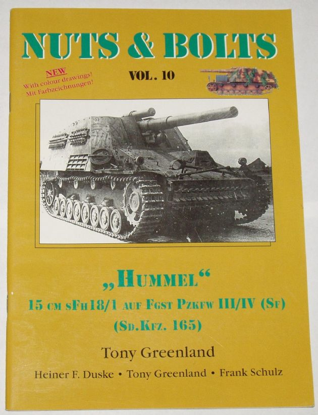 Nuts & Bolts Volume 10 - Hummel (Sd.Kfz.165), by Tony Greenland